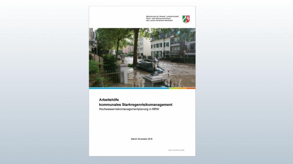 Die Arbeitshilfe Kommunales Starkregenrisikomanagement steht Ihnen hier zum Herunterladen zur Verfügung.